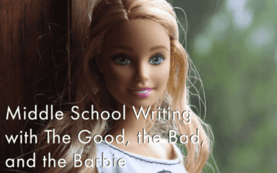 Middle School Writing with The Good, the Bad, and the Barbie (Guided-No Live Meetings)