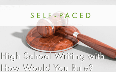 High School Writing with How Would You Rule? (Self-Paced)